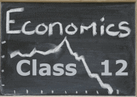 Economics for Class 12 (XII) - CBSE and NCERT Curriculum | Complete