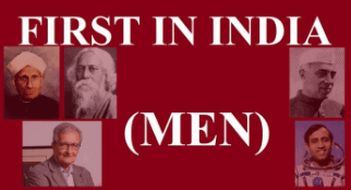 Lists Of First Men in India CLAT Notes | EduRev