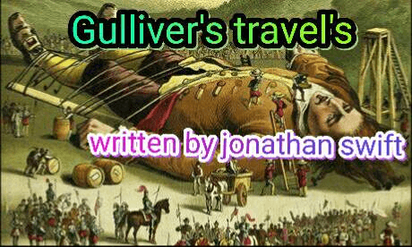 Summary of Gulliver's travel's Class 9 Notes | EduRev