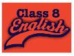 English NCERT Solutions & NCERT Textbook, Chapter Notes of Class 8, CBSE Class 2 Notes   EduRev