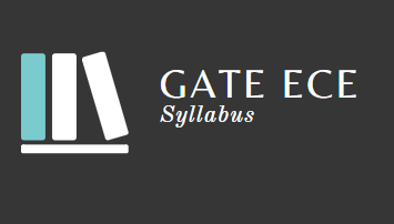 Syllabus - Electronics and Communication Engineering, GATE 2020 Electronics and Communication Engineering (ECE) Notes | EduRev