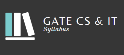 Syllabus - Computer Science and Information Technology, GATE Computer Science Engineering (CSE) Notes   EduRev