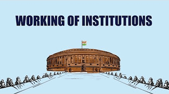 Key Concepts Chapter 5 - Working of Institutions, Class 9, SST (Civics) | EduRev Notes