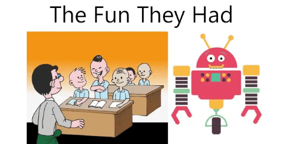 Short Answer Type Questions:- The Fun They Had Class 9 Notes | EduRev