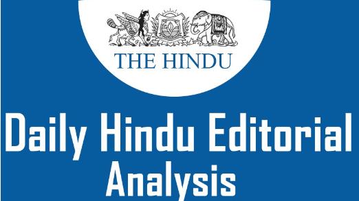 The Hindu Editorial Analysis- 2nd July, 2021 Notes   EduRev