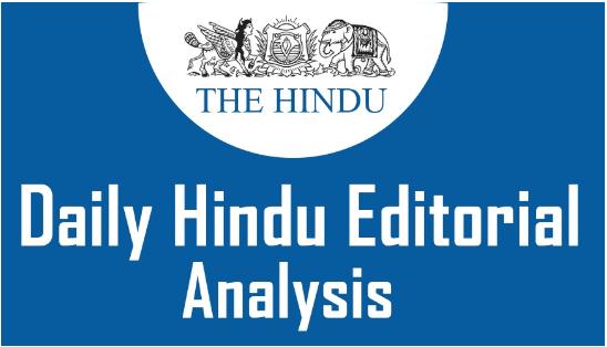 The Hindu Editorial Analysis- 3rd October, 2020 Current Affairs Notes | EduRev