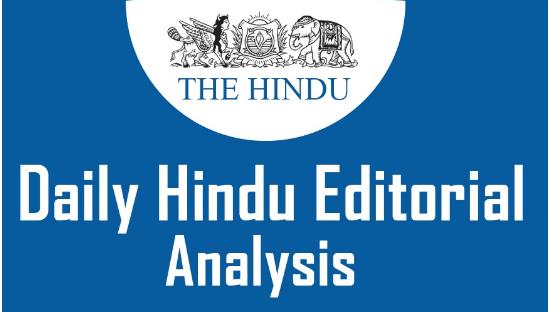 The Hindu Editorial Analysis- 15th Sept, 2020 Current Affairs Notes | EduRev