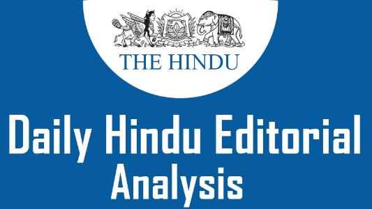 The Hindu Editorial Analysis- 30th October, 2020 Notes | EduRev