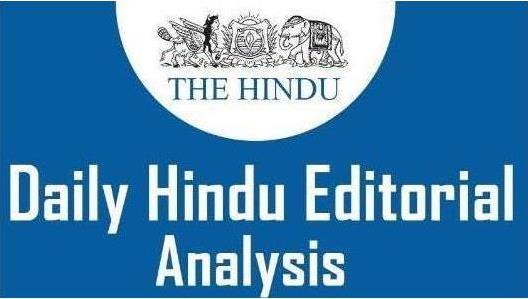 The Hindu Editorial Analysis- 30th December, 2020 Current Affairs Notes | EduRev