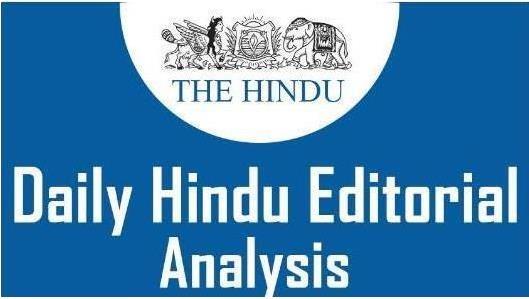 The Hindu Editorial Analysis- 25th November, 2020 Notes | EduRev