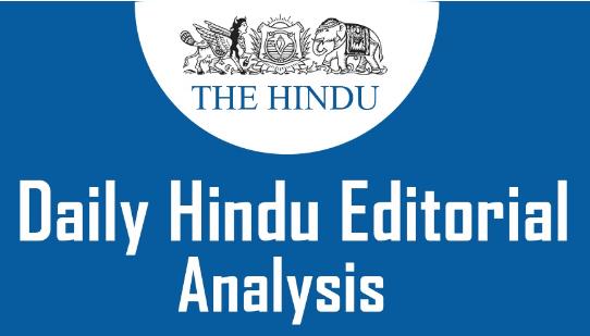 The Hindu Editorial Analysis- 8th October, 2020 Current Affairs Notes | EduRev