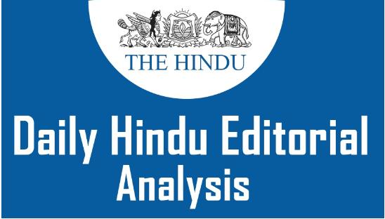 The Hindu Editorial Analysis- 22nd Sept, 2020 Notes   EduRev