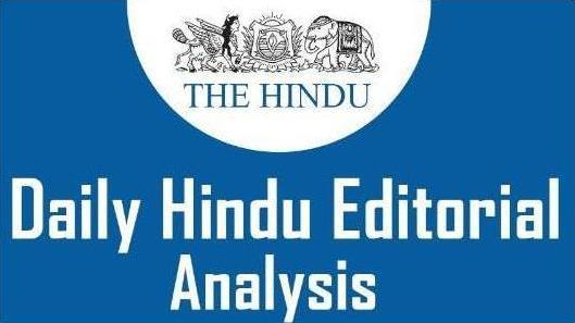 The Hindu Editorial Analysis- 28th December, 2020 Notes | EduRev