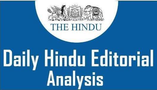 The Hindu Editorial Analysis- 7th December, 2020 Current Affairs Notes | EduRev