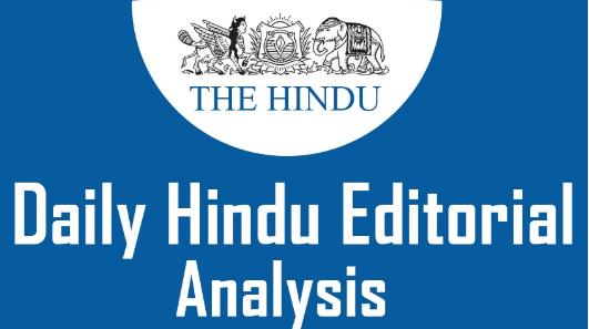 The Hindu Editorial Analysis- 10th November, 2020 Current Affairs Notes | EduRev