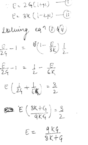 What is the relationship between elastic constants E, G and K?a)b)c)d)Correct answer is option ...