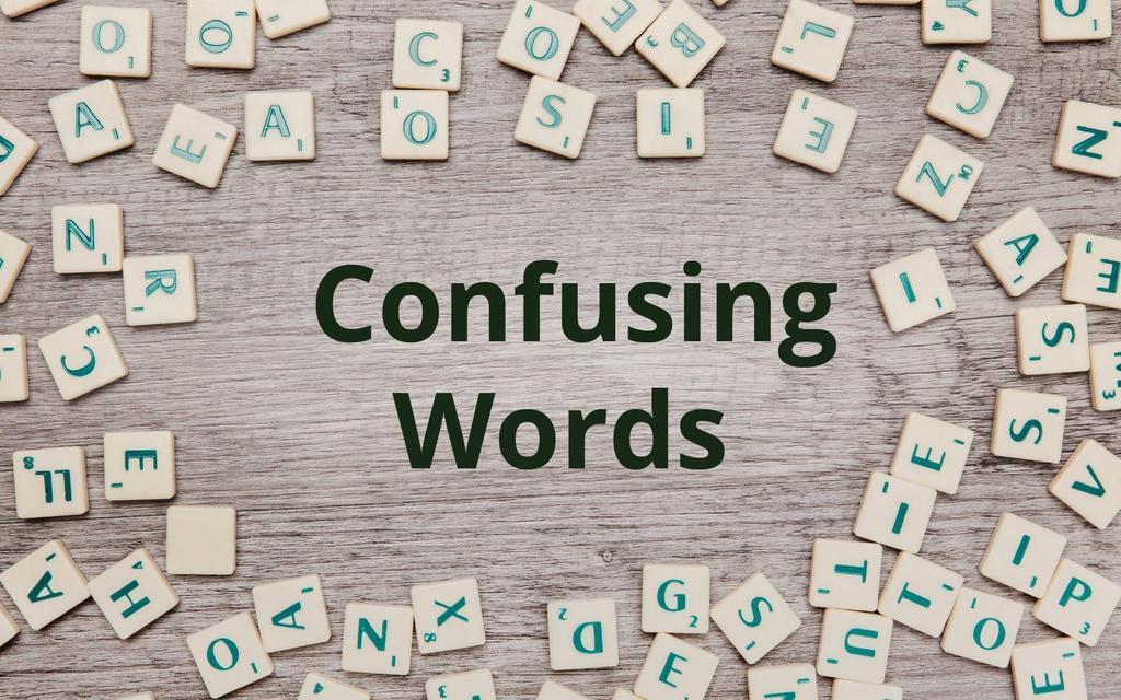 Confusing Words (Part 1) - English Vocabulary Verbal Notes | EduRev